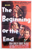 The Beginning or the End 1947 DVD - Brian Donlevy / Robert Walker